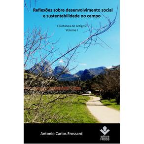 Reflexoes-sobre-desenvolvimento-social-e-sustentabilidade-no-campo.-Coletanea-de-artigos-Volume-I