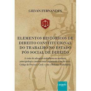 Elementos-Historicos-de-Direito-Constitucional-do-Trabalho-no-Estado-Pos-Social-de-Direito-