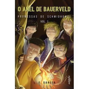 O-Anel-de-Bauerveld--Promessas-de-Schmidhowel---Livro-1-