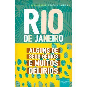 Rio-de-Janeiro--alguns-de-seus-genios-e-muitos-delirios