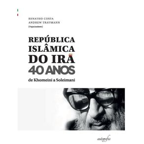 Republica-Islamica-do-Ira---40-anos