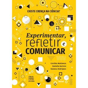 Existe-crenca-na-ciencia-Colecao-Experimentar-refletir-e-comunicar