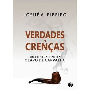 Verdades-e-Crencas---Um-contraponto-a-Olavo-de-Carvalho