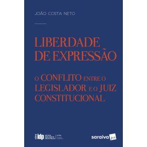 Liberdade-de-expressao---1a-edicao-de-2017--O-conflito-entre-o-legislador-e-o-juiz-constitucional
