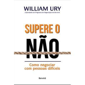 Supere-O-Nao--Como-negociar-com-pessoas-dificeis