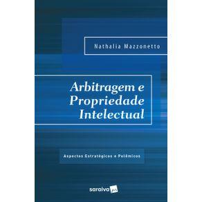 Arbitragem-e-propriedade-intelectual---1a-edicao-de-2017--Aspectos-estrategicos