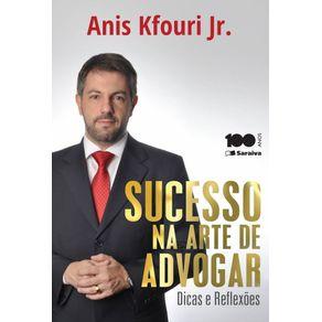 Sucesso-na-arte-de-advogar-Dicas-e-Reflexoes---1a-edicao-de-2015