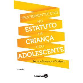Procedimentos-civis-no-Estatuto-da-Crianca-e-do-Adolescente---2a-edicao-de-2017