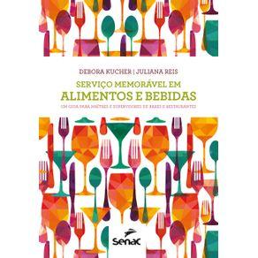 Servico-memoravel-em-alimentos-e-bebidas--um-guia-para-maitres-e-supervisores-de-bares-e-restaurantes