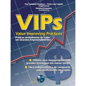 VIPs--Value-improving-practices---praticas-de-melhoria-de-valor-em-grandes-empreendimentos