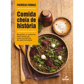 Comida-cheia-de-historia--Receitas-e-cronicas-deliciosas-de-uma-jornalista-de-gastronomia
