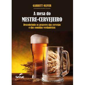 A-mesa-do-mestre-cervejeiro----Descobrindo-os-prazeres-das-cervejas-e-das-comidas-verdadeiras