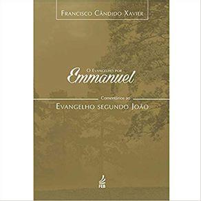 O-evangelho-por-Emmanuel--comentarios-ao-evangelho-segundo-Joao