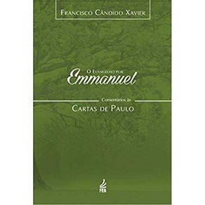 O-evangelho-por-Emmanuel--comentarios-as-Cartas-de-Paulo