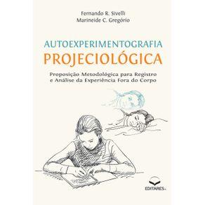 AUTOEXPERIMENTOGRAFIA-PROJECIOLOGICA