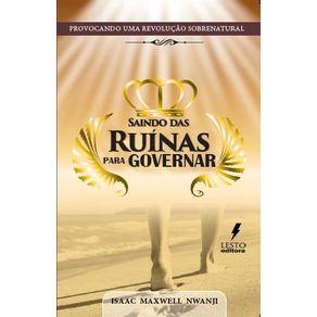 Saindo-Das-Ruinas-Para-Governar---Provocando-Uma-Revolucao-Sobrenatural