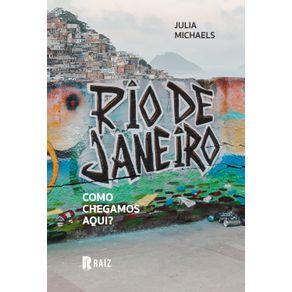 Rio-de-Janeiro--como-chegamos-aqui-
