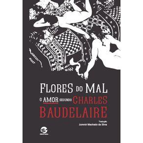 Flores-do-Mal---O-amor-segundo-Charles-Baudelaire
