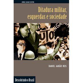 Ditadura-militar-esquerdas-e-sociedade