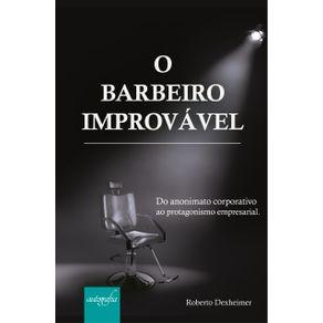 O-barbeiro-improvavel--Do-anonimato-corporativo-ao-protagonismo-empresarial