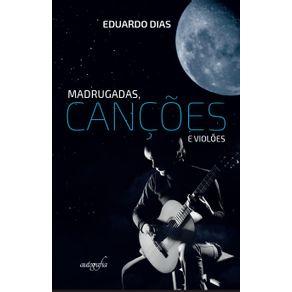 Madrugadas-cancoes-e-violoes