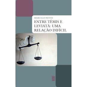 Entre-Temis-e-Leviata---uma-relacao-dificil--O-Estado-Democratico-de-Direito-a-partir-e-alem-de-Luhmann-e-Habermas