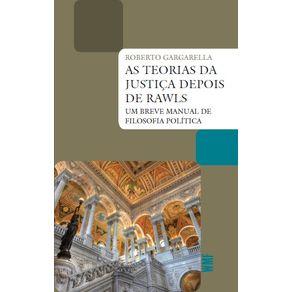 As-teorias-da-justica-depois-de-Rawls--Um-breve-manual-de-filosofia-politica