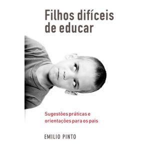Filhos-dificeis-de-educar-Sugestoes-praticas-e-orientacoes-para-os-pais