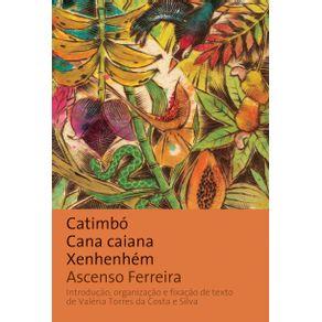 Catimbo-cana-caiana-xenhenhem-