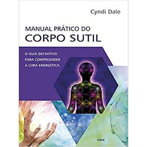 Manual-Pratico-do-Corpo-Sutil