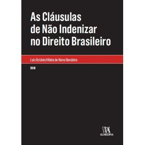 As-clausulas-de-nao-indenizar-no-direito-brasileiro