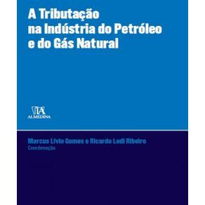 A-tributacao-na-industria-do-petroleo-e-do-gas-natural