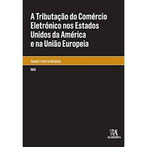 A-tributacao-do-comercio-eletronico-nos-Estados-Unidos-da-America-e-na-Uniao-Europeia