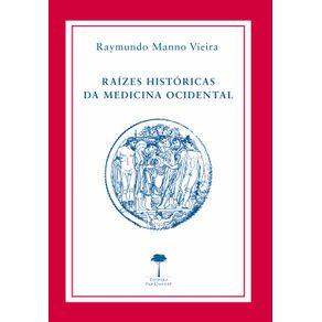 RAIZES-HISTORICAS-DA-MEDICINA-OCIDENTAL
