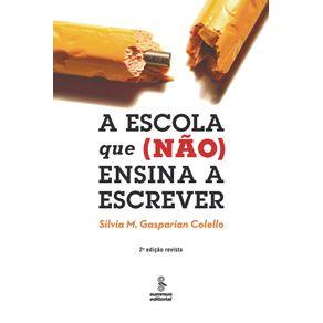 A-ESCOLA-QUE--NAO--ENSINA-A-ESCREVER
