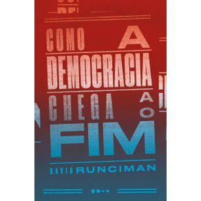 Como-a-democracia-chega-ao-fim