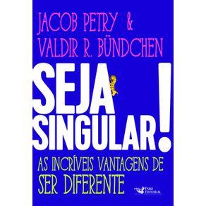 Seja-Singular---As-Incriveis-Vantagens-de-Ser-Diferente