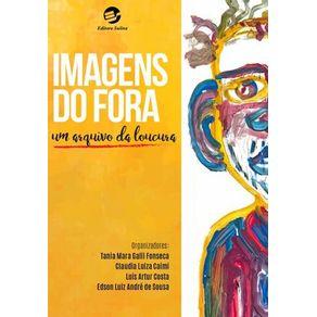 IMAGENS-DO-FORA--UM-ARQUIVO-DA-LOUCURA