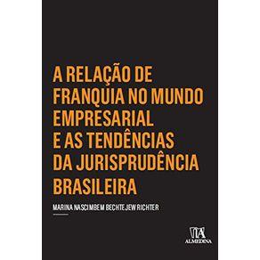 A-relacao-de-franquia-no-mundo-empresarial-e-as-tendencias-da-jurisprudencia-brasileira