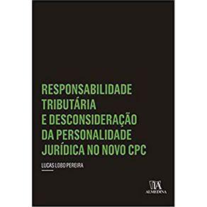 Responsabilidade-tributaria-e-desconsideracao-da-personalidade-juridica-no-novo-CPC