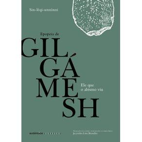 Ele-que-o-abismo-viu--Epopeia-de-Gilgamesh