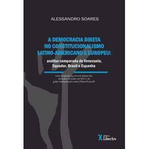 Democracia-direta-no-constitucionalismo-latino-americano-e-europeu--analise-comparada-de-Venezuela-Equador-Brasil-e-Espanha-A
