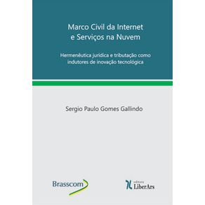 Marco-civil-da-Internet-e-servicos-na-nuvem---hermeneutica-juridica-e-tributacao-como-indutores-de-inovacao-tecnologica