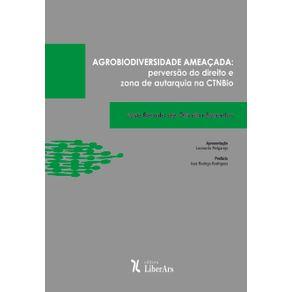 Agrobiodiversidade-ameacada---perversao-do-direito-e-zona-de-autarquia-na-CTNBio