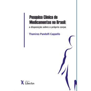 Pesquisa-clinica-de-medicamentos-no-Brasil--a-disposicao-sobre-o-proprio-corpo