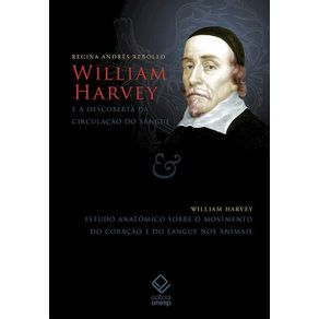 William-Harvey-e-a-descoberta-da-circulacao-do-sangue