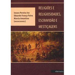 RELIGIAO-E-RELIGIOSIDADES-ESCRAVIDAO-E-MESTICAGEN