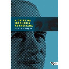 Crise-Da-Ideologia-Keynesiana-A