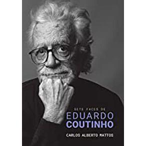 Sete-Faces-De-Eduardo-Coutinho