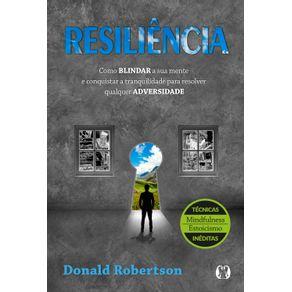 Resiliencia--Como-blindar-a-sua-mente-e-conquistar-a-tranquilidade-para-resolver-qualquer-adversidade
